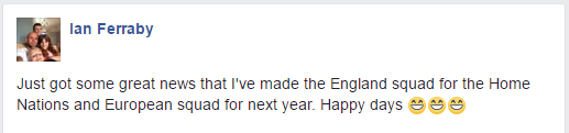 Ian Ferraby's Facebook post following England Selection